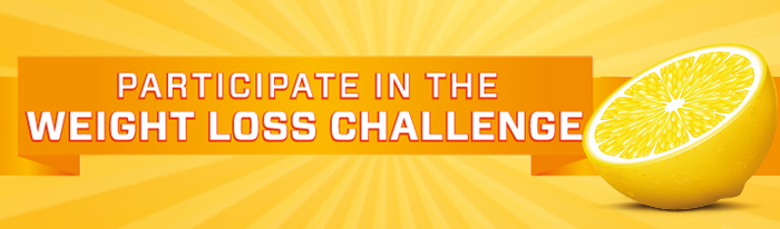 Participate in the WEIGHT LOSS CHALLENGE